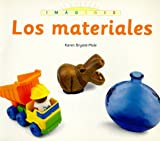 Los Materials (Imagenes) (Spanish Edition) (0382395778) by Bryant-Mole, Karen