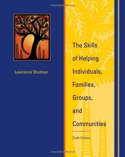 The Skills of Helping Individuals, Families, Groups, and...