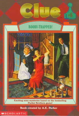 Booby-Trapped! (Clue, Book 6)
