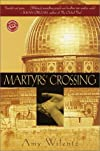 Martyrs' Crossing (Ballantine Reader's Circle)
