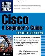 Cisco A Beginner's Guide