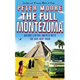 The Full Montezumaby Peter Moore