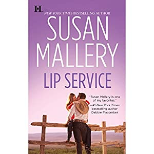 Lip Service: Lone Star Sisters, Book 2 | [Susan Mallery]