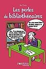 Les perles des bibliothécaires par Be.Twin