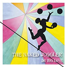 The Naked Juggler