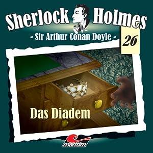 Das Diadem (Sherlock Holmes 26) Hörspiel
