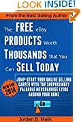 #3: The Free eBay Products Worth Thousands that You Can Sell Today: Jump-start Your Online Selling Career with the Surprisingly Valuable Merchandise Lying Around Your Home
