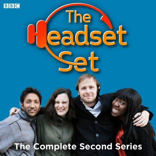 The Headset Set, Series 2