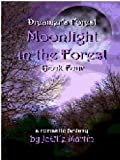 Moonlight in the Forest (Dreamer's Forest)