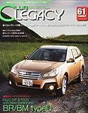 CLUB LEGACY (クラブ レガシィ) 2012年 08月号 [雑誌]