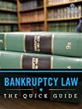 img - for Bankruptcy Law: The Quick Guide book / textbook / text book