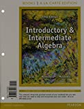 img - for Introductory and Intermediate Algebra, Books a la Carte Edition Plus NEW MyMathLab with Pearson eText -- Access Card Package (5th Edition) book / textbook / text book