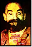 Charles Manson Art Print (With Quote) Glossy Photo Poster Gift 30x20cm