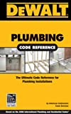 DEWALT Plumbing Code Reference - Based on the 2006 International Plumbing Code