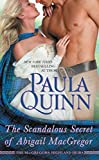 The Scandalous Secret of Abigail MacGregor (The MacGregors: Highland Heirs Book 3)