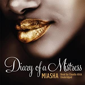 Diary of a Mistress | [Miasha]