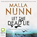 Let the Dead Lie Audiobook by Malla Nunn Narrated by Humphrey Bower