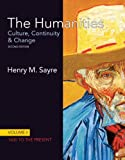 The Humanities: Culture, Continuity and Change, Volume II: 1600 to the Present with NEW MyArtsLab with eText -- Access Card Pa: 2