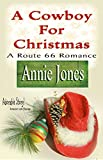 A Cowboy For Christmas (A Route 66 Romance)