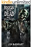 Reign of the Dead 2: Reloaded