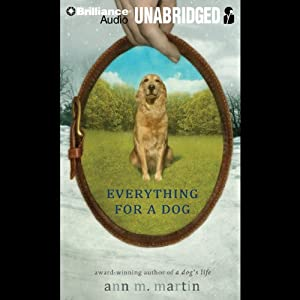 Everything for a Dog Audiobook