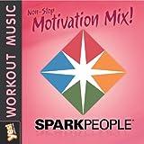 Sparkpeople: Motivation Mix 1 - 60 Minute Non-Stop Workout Mix