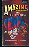 The 4-D Funhouse (0394741765) by Clayton Emery