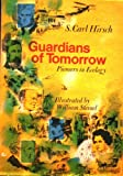 Guardians of Tomorrow,Pioneers in Ecology (0670356468) by S. Carl Hirsch