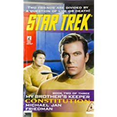 MY BROTHER'S KEEPER: CONSTITUTION BK.2 (STAR TREK: THE ORIGINAL): BK.1 by MICHAEL JAN FRIEDMAN