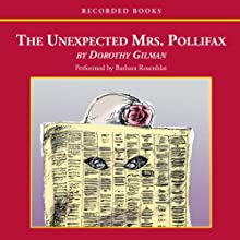 The Unexpected Mrs. Pollifax (       UNABRIDGED) by Dorothy Gilman Narrated by Barbara Rosenblat