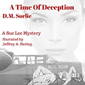 A Time of Deception: Sue Lee Mystery | D.M. Sorlie