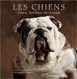 echange, troc Yann Arthus-Bertrand, André Pittion-Rossillon - Les chiens