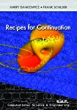 img - for Recipes for Continuation (Computational Science and Engineering) book / textbook / text book