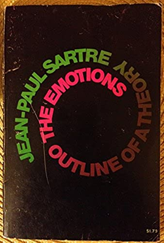 The Emotions: Outline of a Theory, Jean-Paul Sartre