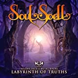 Labyrinth Of Truth by Soulspell (2010-10-15)