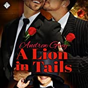 A Lion in Tails: Heartwarming | [Andrew Grey]