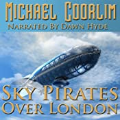 Sky Pirates Over London: Chronicles of a Gentlewoman, Book 1 Audiobook
