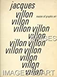 img - for Jacques Villon: Master of Graphic Art (1875-1963) book / textbook / text book