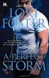 img - for Men Who Walk the Edge of Honor Series, by Lori Foster: Books 1-4: When You Dare; Trace of Fever; Savor the Danger; A Perfect Storm (Set of 4 Books) book / textbook / text book