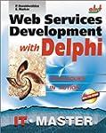 Web Services Development with Delphi...
