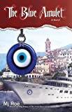 The Blue Amulet: A Novel