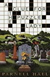 A Clue for the Puzzle Lady (Puzzle Lady Mysteries) (0553800965) by Hall, Parnell