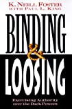 img - for Binding & Loosing: Exercising Authority Over the Dark Powers book / textbook / text book