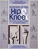 518845NCNTL. SL160 Arthritis of the Hip and Knee: The Active Persons Guide to Taking Charge