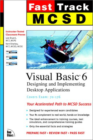 MCSD Fast Track: Visual Basic 6, Exam 70-176