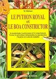 echange, troc M. (Massimo) Millefanti - Le python royal et le boa constrictor