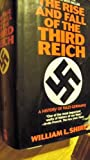 Rise and Fall of the Third Reich (1567311636) by Shirer, William