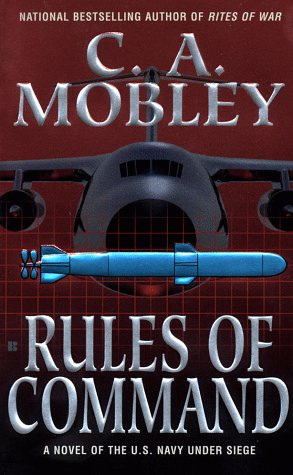 Rules of Command, C. A. Mobley