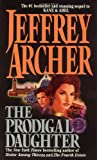 The Prodigal Daughter (0061007145) by Jeffrey Archer