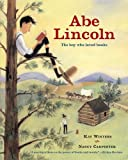 img - for Abe Lincoln: The Boy Who Loved Books book / textbook / text book